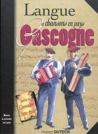 Langue et chansons en pays de Gascogne