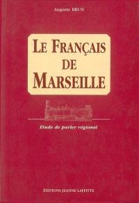 Le français de Marseille : étude de parler régional