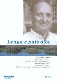 Lenga e Pais d'oc. n° 50-51, Per Robèrt Lafont