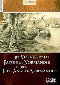 Les Vikings et les patois de Normandie et des îles Anglo-Normandes