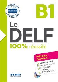 Le DELF B1 : 100 % réussite