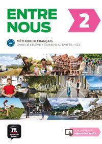 Entre nous 2 : méthode de français, A2 : livre de l'élève + cahier d'activités + CD