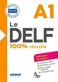 Le DELF A1 : 100 % réussite