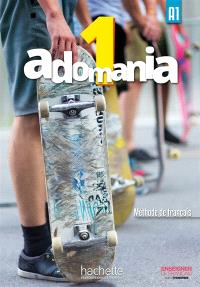 Adomania 1 : A1, méthode de français : livre de l'élève