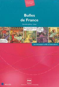 Bulles de France : A2 à C2 : les stéréotypes en BD et l'interculturel