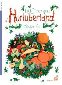 Les chroniques d'Hurluberland. Volume 1