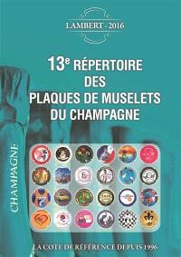 13e répertoire des plaques de muselets du champagne : 2016