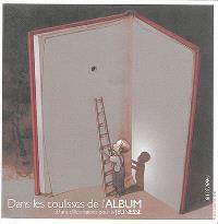 Dans les coulisses de l'album : 50 ans d'illustrations pour la jeunesse : 1965-2015