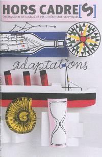 Hors cadre(s). n° 17, Adaptations