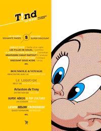 Tind : la revue. n° 6, Super discount