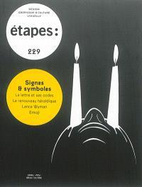 Etapes : design graphique & culture visuelle. n° 229, Signes & symboles : la lettres et ses codes, le renouveau héraldique, Lance Wyman, Emoji