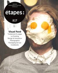 Etapes : design graphique & culture visuelle. n° 217, Spécial food