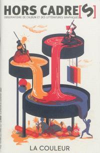 Hors cadre(s). n° 13, La couleur