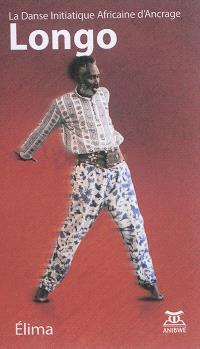 Longo : la danse africaine d'ancrage