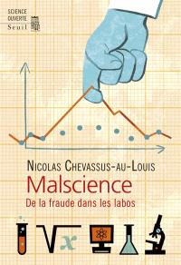 Malscience : de la fraude dans les labos