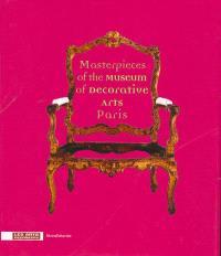 Chefs d'oeuvre du Musée des arts décoratifs