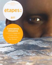Etapes : design graphique & culture visuelle. n° 227, Conscience citoyenne