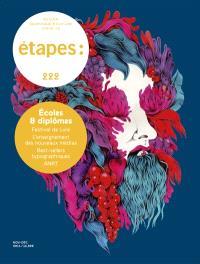 Etapes : design graphique & culture visuelle. n° 222, Ecoles & diplômes