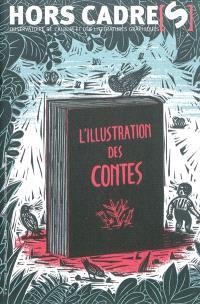 Hors cadre(s). n° 9, L'illustration des contes