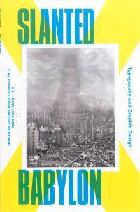 Slanted, hors série. n° 2013, Babylon