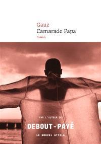 Camarade Papa - Gauz