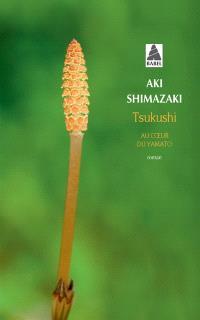 Tsukushi : au coeur du Yamato