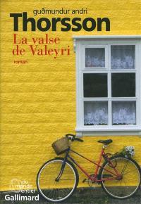 La valse de Valeyri : histoires enchevêtrées