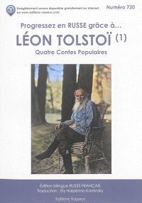Progressez en russe grâce à... Léon Tolstoï : quatre contes populaires