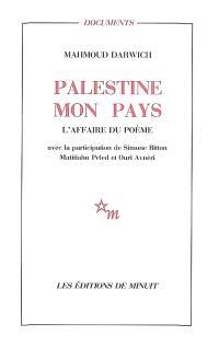 Palestine mon pays : l'affaire du poème