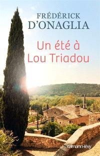Un été à Lou Triadou