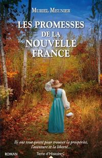 Les promesses de la Nouvelle-France