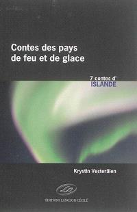 Contes des pays de feu et de glace, 7 contes d'Islande