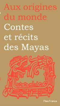 Contes et récits mayas