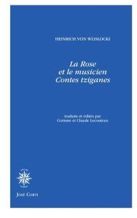 La rose et le musicien : contes tziganes