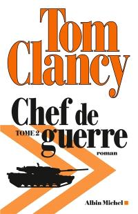 Chef de guerre. Volume 2