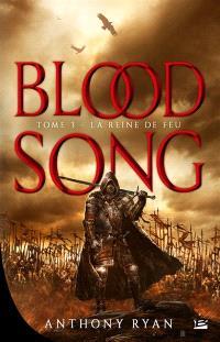 Blood song. Volume 3, Le reine de feu