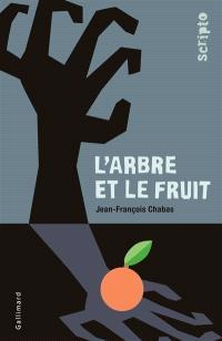 L'arbre et le fruit