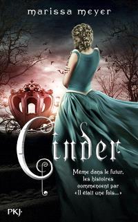 Chroniques lunaires. Volume 1, Cinder