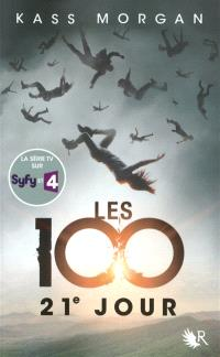 Les 100. Volume 2, 21e jour
