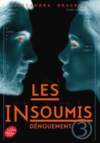 Les insoumis. Volume 3, Dénouement