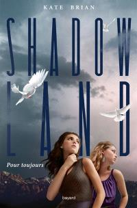 Shadow land. Volume 1