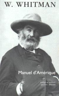 Manuel d'Amérique; Suivi de Recueil