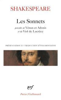 Les sonnets; Précédé de Vénus et Adonis; Précédé de Le viol de Lucrèce