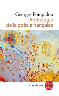 Anthologie de la poésie française : suivie d'un post-scriptum