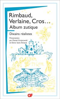 Arthur Rimbaud, Paul Verlaine, Charles Cros, Germain Nouveau...