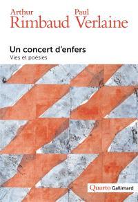 Un concert d'enfers : vies et poésies