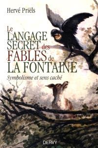 Le langage secret des fables de La Fontaine : symbolisme et sens caché