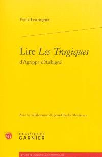 Lire Les Tragiques d'Agrippa d'Aubigné