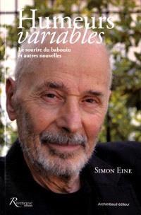 Humeurs variables : Le sourire du babouin et autres nouvelles