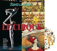 Le cirque : sciences, symbolisme, mythologie, peinture, sculpture, musique, littérature, cinéma...